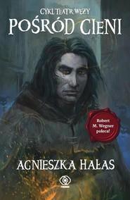 okładka Teatr węży 2 Pośród cieni. Książka | papier | Hałas Agnieszka