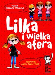 okładka Lilka i wielka afera. Książka | papier | Witkiewicz Magdalena