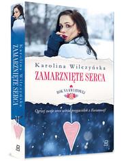 okładka Rok na Kwiatowej. Tom II. Zamarznięte serca, Książka | Karolina Wilczyńska