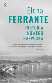 okładka Cykl neapolitański 2 Historia nowego nazwiska, Książka   Ferrante Elena