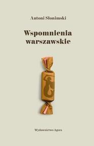 okładka Wspomnienia warszawskie. Książka | papier | Słonimski Antoni