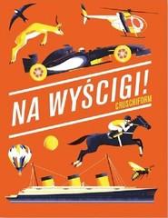 okładka Na wyścigi!, Książka |
