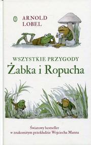 okładka Wszystkie przygody Żabka i Ropucha, Książka | Lobel Arnold