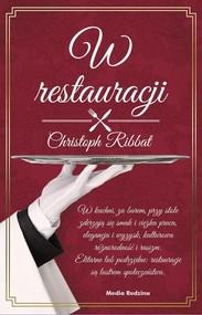 okładka W restauracji. Książka | papier | Ribbat Christoph