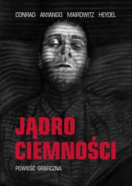 okładka Jądro ciemności. Książka | papier | Conrad Joseph