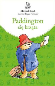 okładka Paddington się krząta. Nowe wydanie, Książka | Bond Michael