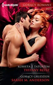 okładka Kobieta z tatuażem Gorący grudzień gorący romans duo. Książka   papier   Tiffany Reisz, Sarah M.  Anderson