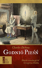 okładka Godnio pieśń. Książka   papier   Charles Dickens