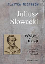 okładka Klasyka mistrzów Juliusz Słowacki Wybór poezji, Książka | Słowacki Juliusz