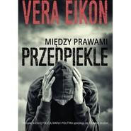 okładka Między prawami Przedpiekle, Książka | Vera Eikon