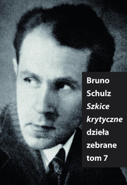 okładka Szkice Krytyczne, Książka   Bruno Schulz