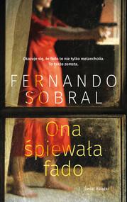 okładka Ona śpiewała fado, Książka   Sobral Fernando