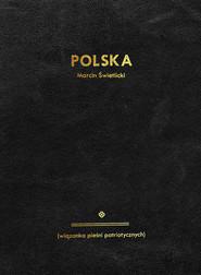 okładka Polska wiązanka pieśni patriotycznych. Książka | papier | Świetlicki Marcin