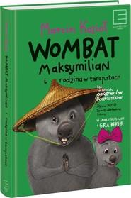 okładka Wombat Maksymilian i rodzina w tarapatach, Książka | Kozioł Marcin