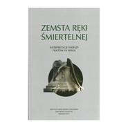 okładka Zemsta ręki śmiertelnej Interpretacje wierszy poetów XX w, Książka | Praca Zbiorowa