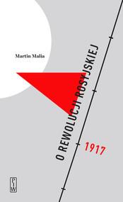 okładka O rewolucji rosyjskiej. Książka   papier   Malia Martin