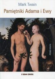 okładka Pamiętniki Adama i Ewy, Książka | Twain Mark