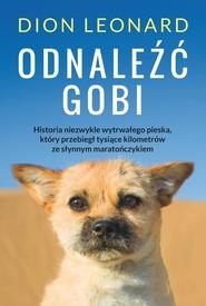 okładka Odnaleźć Gobi. Książka | papier | Dion Leonard
