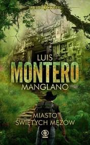 okładka Poszukiwacze Miasto Świętych Mężów Tom 3, Książka | Montero Luis