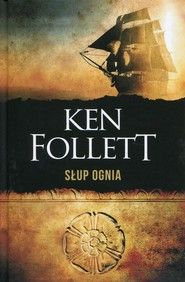 okładka Słup ognia. Książka | papier | Follett Ken