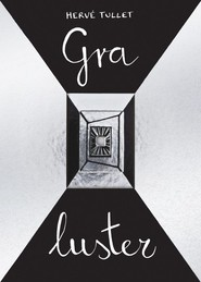 okładka Gra luster. Książka | papier | Tullet Herve