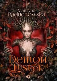 okładka Demon Luster. Książka | papier | Raduchowska Martyna