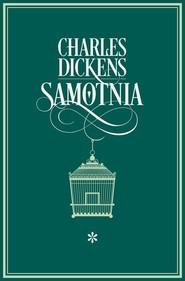 okładka Samotnia Tom 1. Książka   papier   Dickens Charles