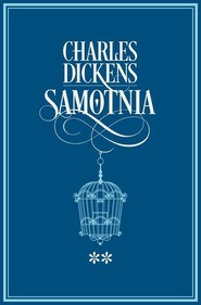okładka Samotnia Tom 2. Książka   papier   Dickens Charles