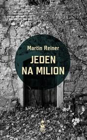 okładka Jeden na milion. Książka | papier | Reiner Martin