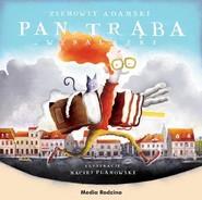 okładka Pan Trąba i wynalazki, Książka | Adamski Ziemowit