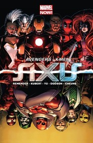 okładka Avengers i X-Men Axis, Książka | Rick Remender, Adam Kubert, Leinil FrancisYu, praca zbiorowa