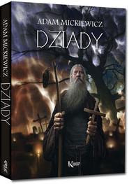 okładka Dziady, Książka | Mickiewicz Adam