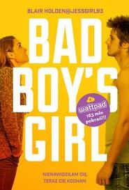 okładka Bad Boy's Girl, Książka | Holden Blair