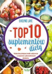 okładka TOP 10 suplementów diety, Książka   Laye Evelyne