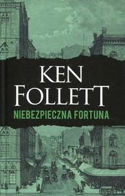 okładka Niebezpieczna fortuna. Książka | papier | Follett Ken