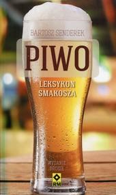 okładka Piwo Leksykon smakosz Najlepsze piwa z polskich sklepów, Książka | Senderek Bartosz