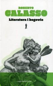 okładka Literatura i bogowie, Książka   Calasso Roberto