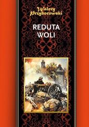 okładka Reduta Woli, Książka | Przyborowski Walery