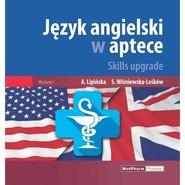 okładka Język angielski w aptece Skills upgrade, Książka | Anna Lipińska, Sylwia Wiśniewska-Leśków