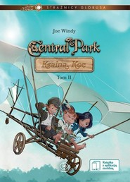 okładka Strażnicy Globusa Central Park Kraina Koe Tom 2, Książka | Windy Joe