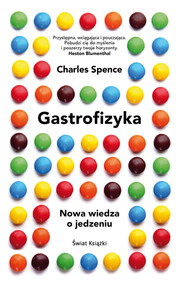 okładka Gastrofizyka, Książka   Spence Charles