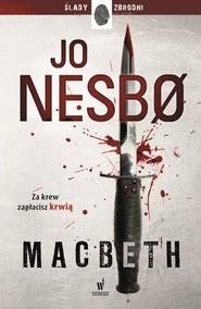 okładka Macbeth. Książka | papier | Nesbo Jo