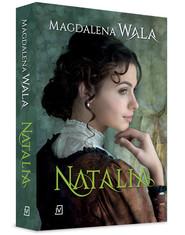 okładka Natalia, Książka | Wala Magdalena
