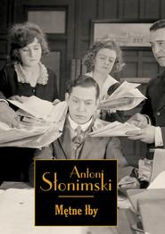okładka Mętne łby. Książka | papier | Słonimski Antoni