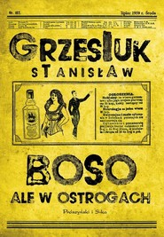 okładka Boso, ale w ostrogach, Książka   Grzesiuk Stanisław