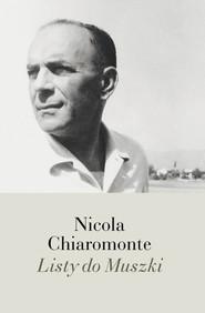 okładka Listy do Muszki, Książka   Chiaromonte Nicola