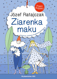 okładka Poeci dla dzieci Ziarenka maku, Książka | Ratajczak Józef