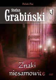 okładka Znaki niesamowite, Książka | Grabiński Stefan