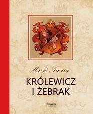 okładka Królewicz i żebrak, Książka | Twain Mark