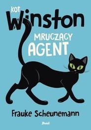 okładka Kot Winston Mruczący agent, Książka | Scheunemann Frauke